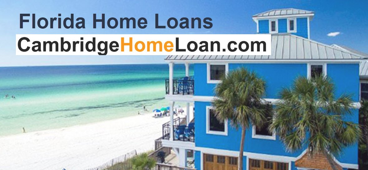 Florida Home Loans Made Easy!