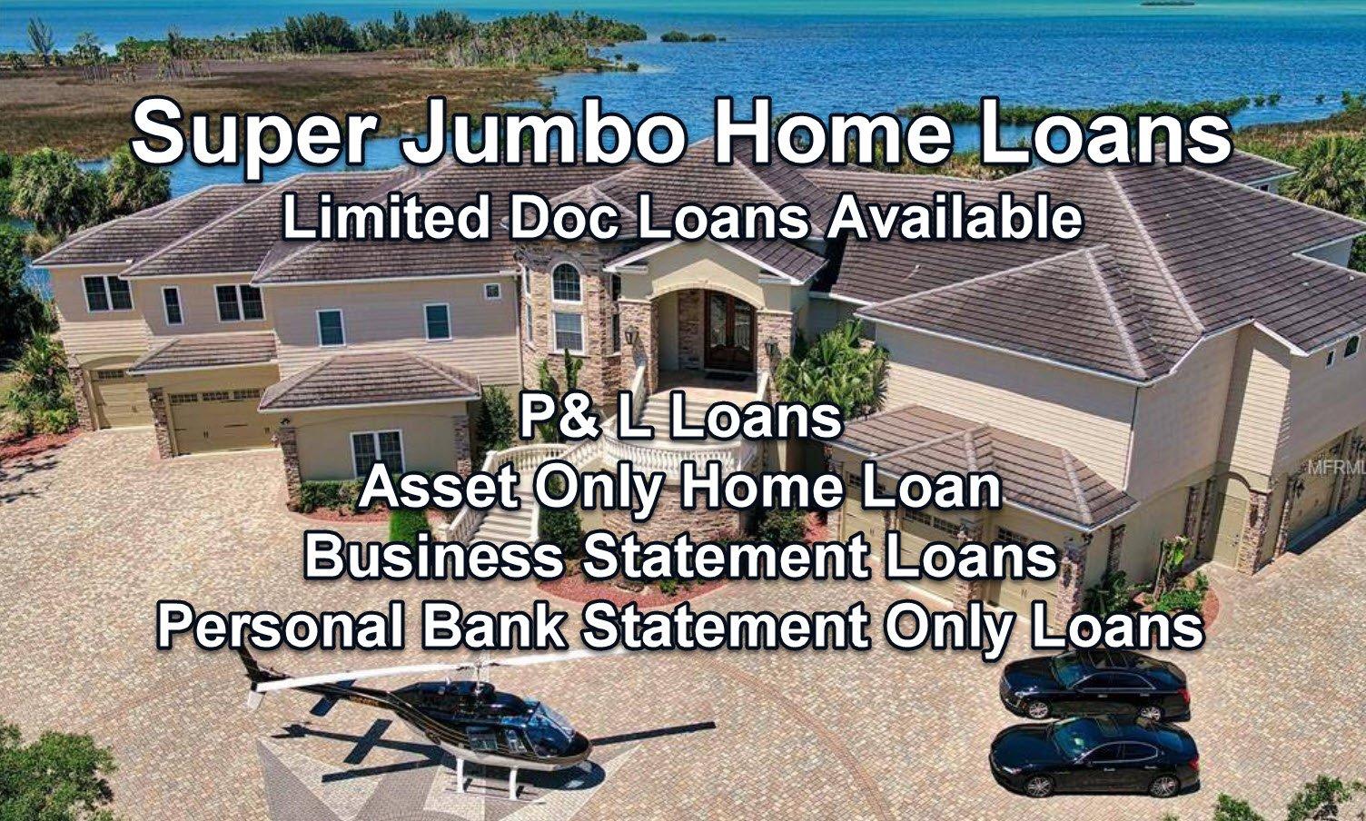 Jumbo and Super Jumbo Home Loans