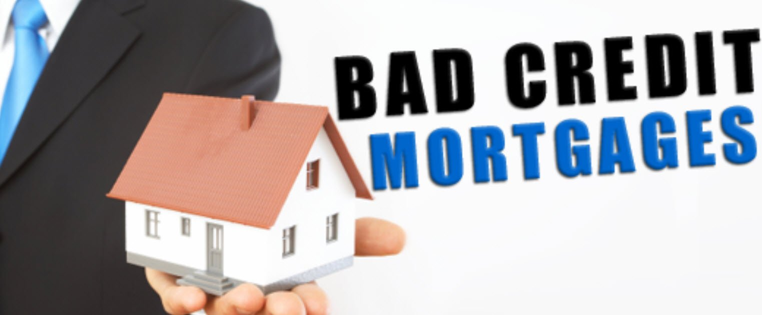 Mortgages For People With Bad Credit